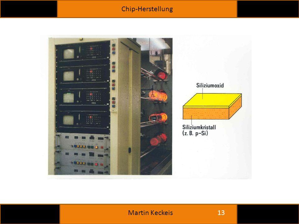 Chip-Herstellung 13 Martin Keckeis