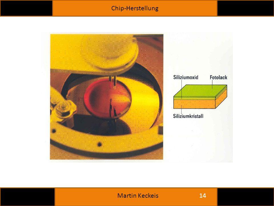 Chip-Herstellung 14 Martin Keckeis