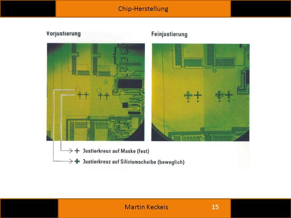 Chip-Herstellung 15 Martin Keckeis