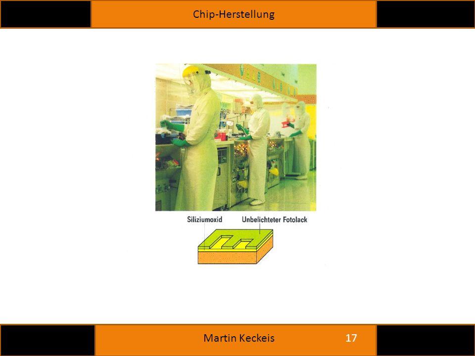 Chip-Herstellung 17 Martin Keckeis