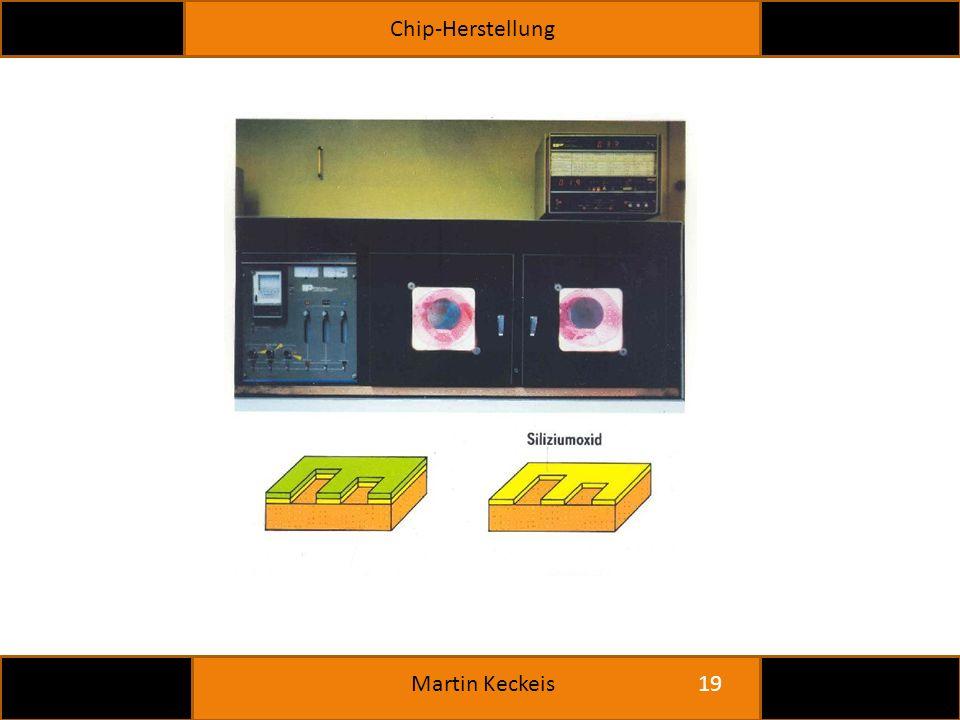 Chip-Herstellung 19 Martin Keckeis