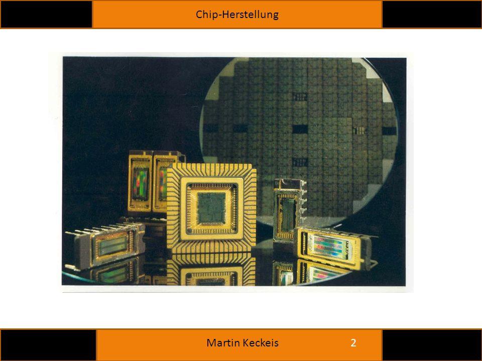 Chip-Herstellung 2 Martin Keckeis