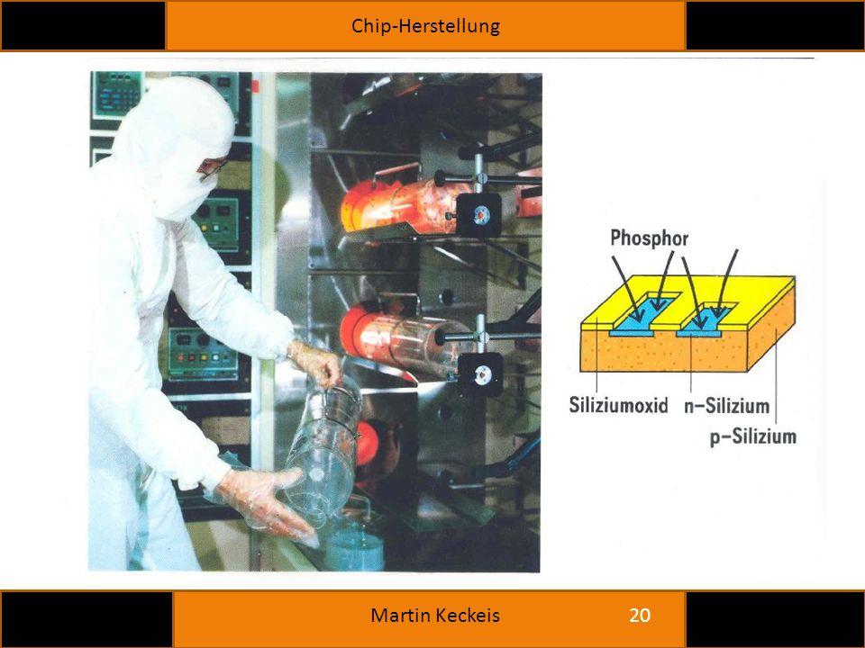 Chip-Herstellung 20 Martin Keckeis