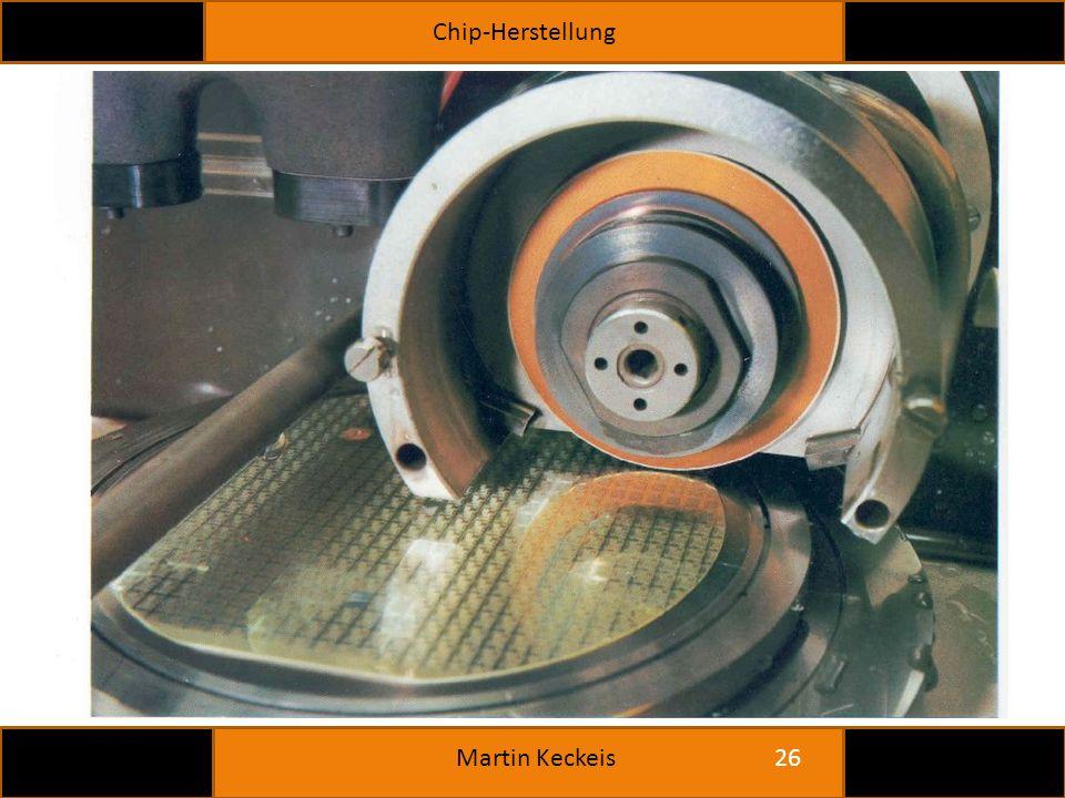 Chip-Herstellung 26 Martin Keckeis