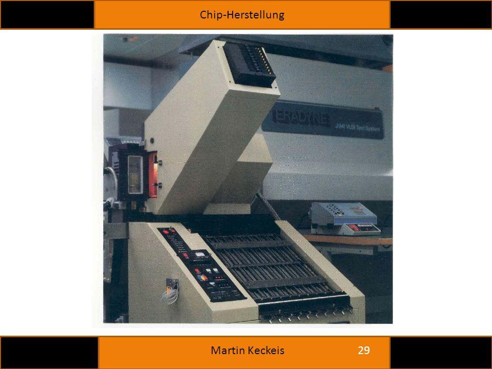 Chip-Herstellung 29 Martin Keckeis