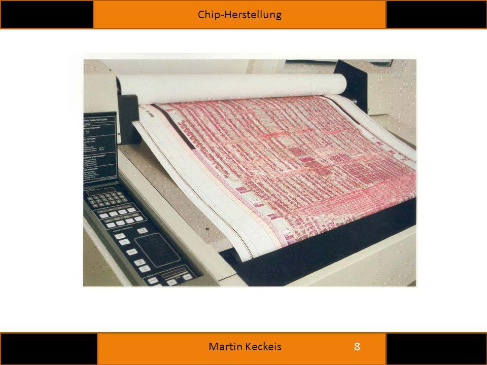 Chip-Herstellung 8 Martin Keckeis