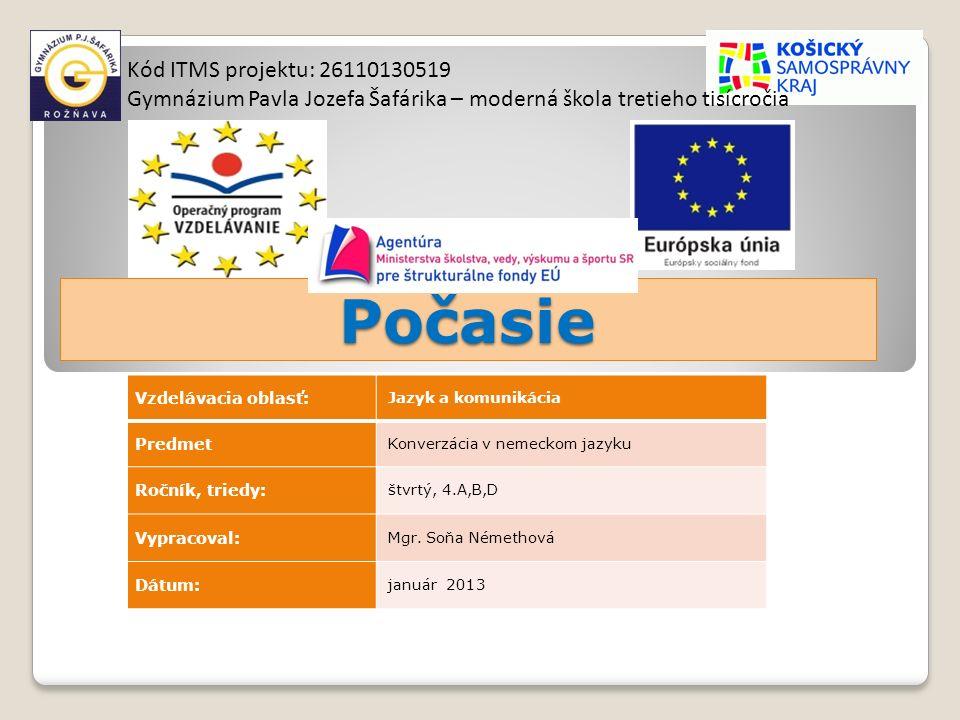 Klima in Mitteleuropa 2 Die Slowakei liegt in gemäßigter Klimazone zwischen dem ozeanischen und kontinentalen Klima Der Sommer ist nicht zu warm Der Winter ist nicht zu kalt