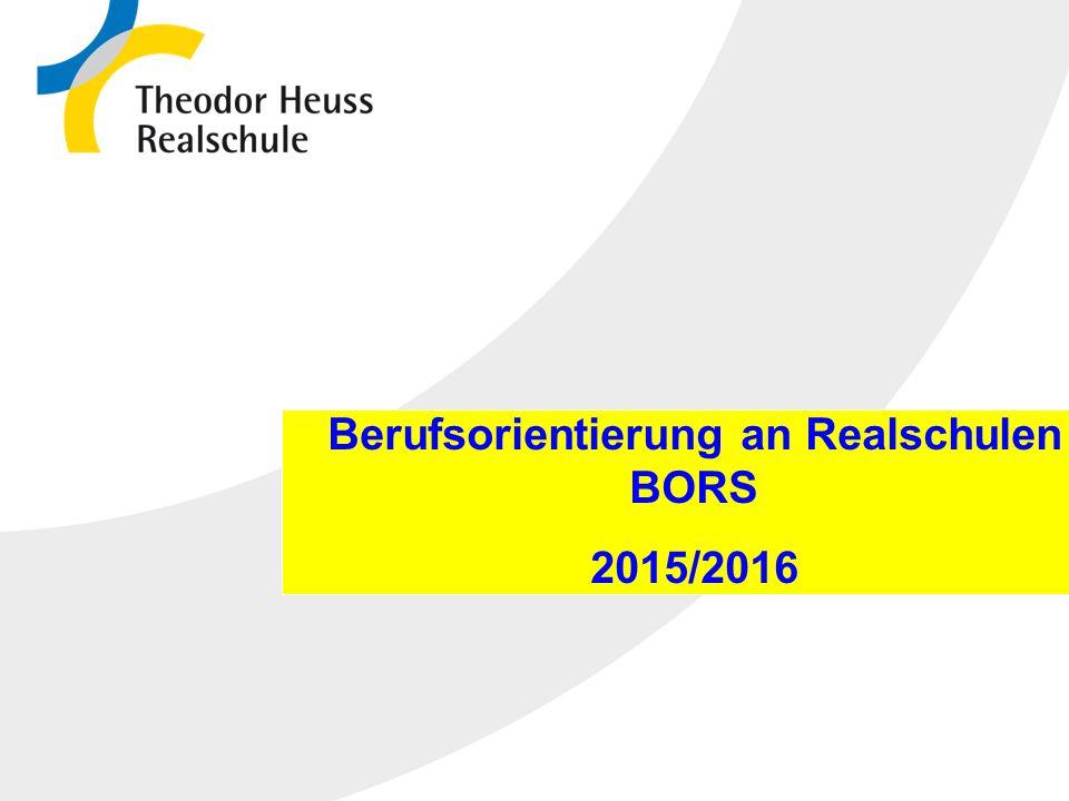 Die Realschule in Baden-Württemberg 12.10.2015 Berufsorientierung an Realschulen BORS 2015/2016