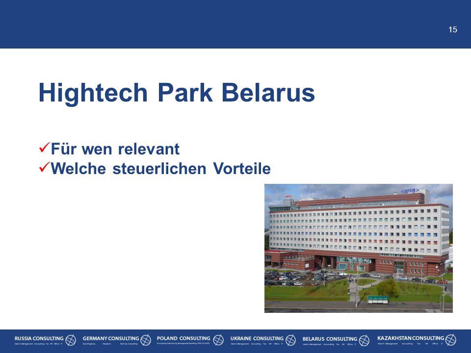 15 Hightech Park Belarus Für wen relevant Welche steuerlichen Vorteile