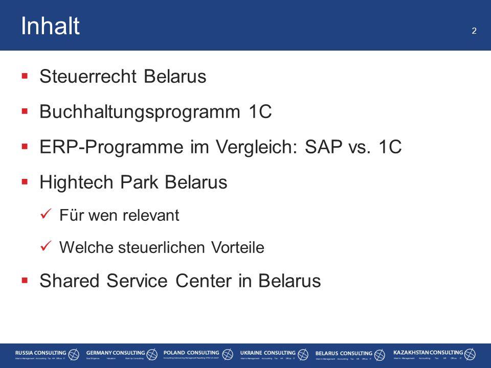  Steuerrecht Belarus  Buchhaltungsprogramm 1C  ERP-Programme im Vergleich: SAP vs. 1C  Hightech Park Belarus Für wen relevant Welche steuerlichen