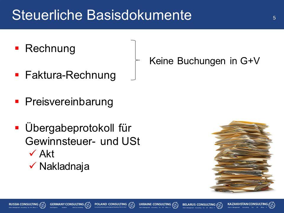  Rechnung  Faktura-Rechnung  Preisvereinbarung  Übergabeprotokoll für Gewinnsteuer- und USt Akt Nakladnaja 5 Steuerliche Basisdokumente Keine Buch