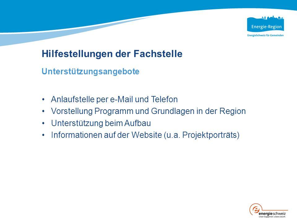 Hilfestellungen der Fachstelle Unterstützungsangebote Anlaufstelle per e-Mail und Telefon Vorstellung Programm und Grundlagen in der Region Unterstützung beim Aufbau Informationen auf der Website (u.a.