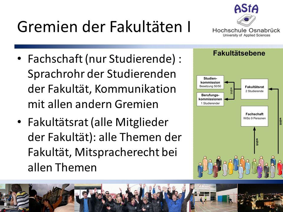 Gremien der Fakultäten II Studienkommission: arbeitet dem Fakultätsrat zu z.B.