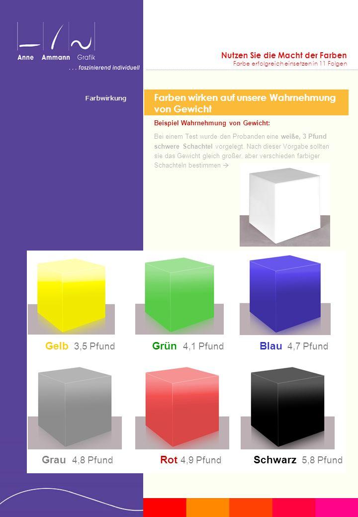 Nutzen Sie die Macht der Farben Farbe erfolgreich einsetzen in 11 Folgen Farben wirken auf unsere Wahrnehmung von Gewicht Beispiel Wahrnehmung von Gew