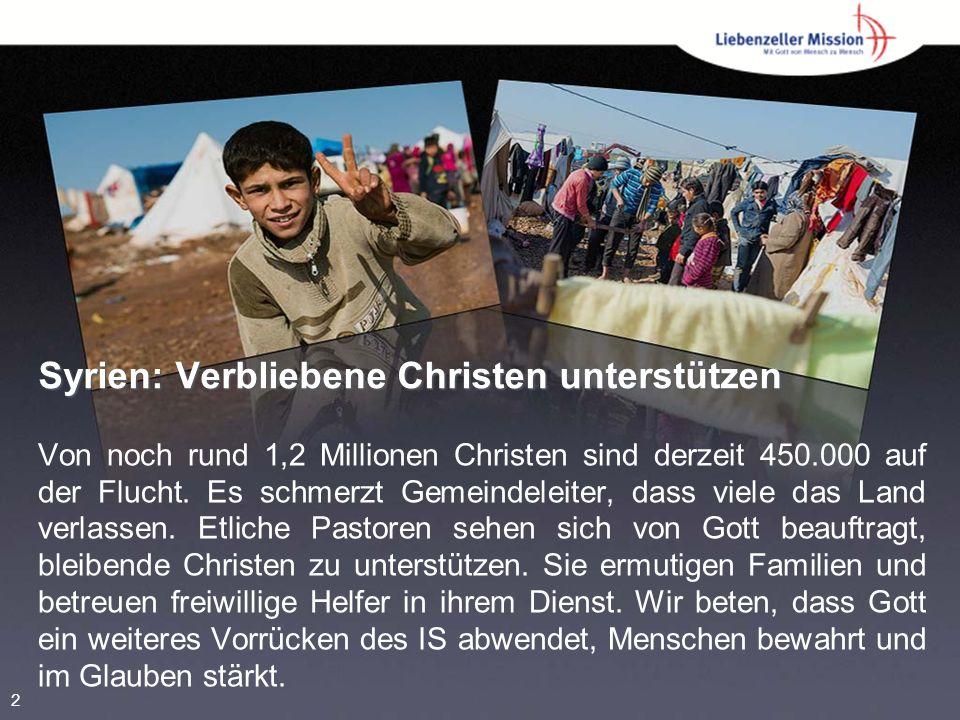 Syrien: Verbliebene Christen unterstützen Von noch rund 1,2 Millionen Christen sind derzeit 450.000 auf der Flucht.