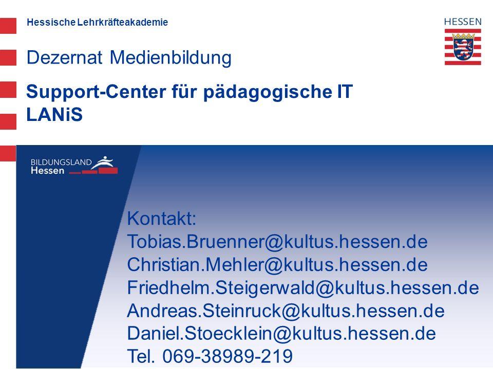 Hessische Lehrkräfteakademie Support-Center für pädagogische IT LANiS Dezernat Medienbildung Kontakt: Tobias.Bruenner@kultus.hessen.de Christian.Mehle
