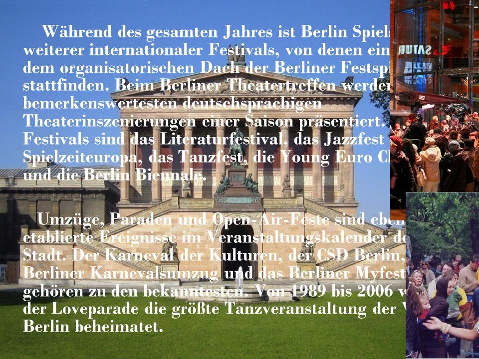 Während des gesamten Jahres ist Berlin Spielstätte weiterer internationaler Festivals, von denen einige unter dem organisatorischen Dach der Berliner Festspiele stattfinden.