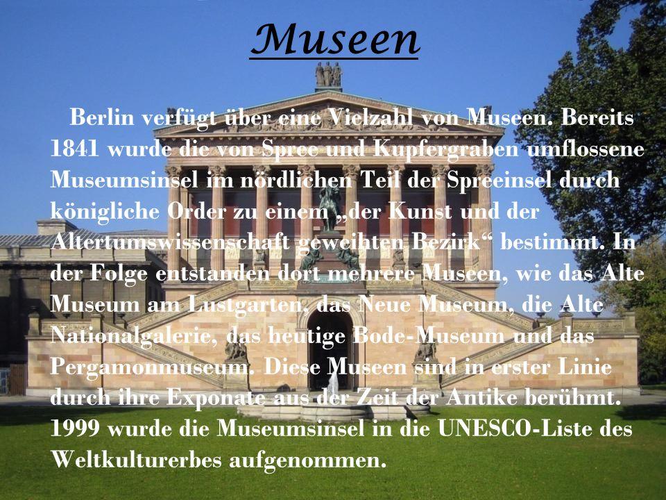 Museen Berlin verfügt über eine Vielzahl von Museen.