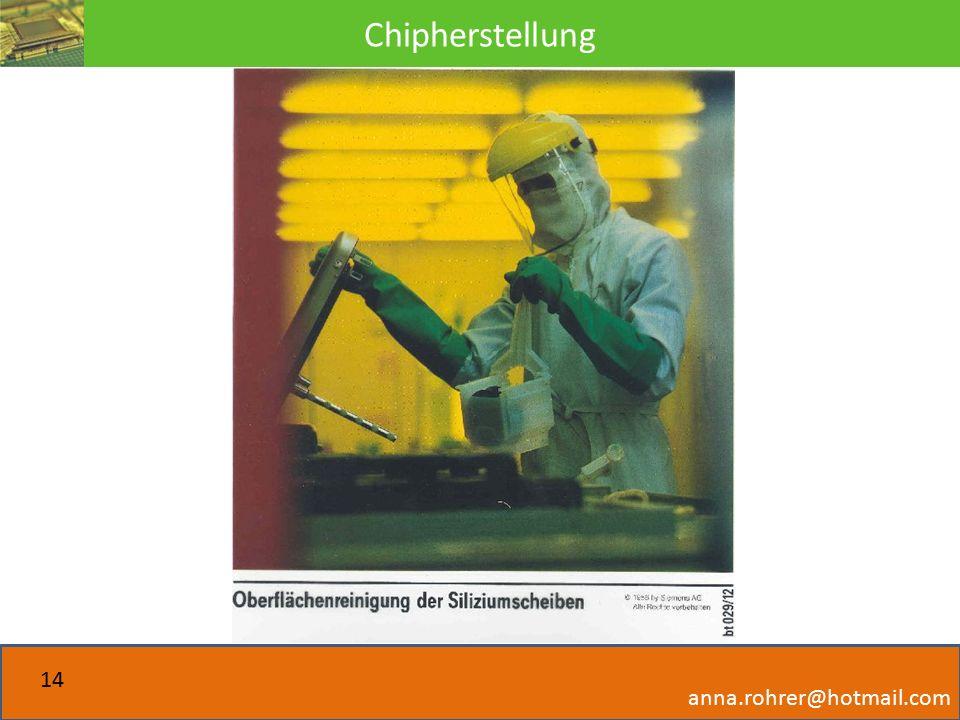 Chipherstellung anna.rohrer@hotmail.com 14