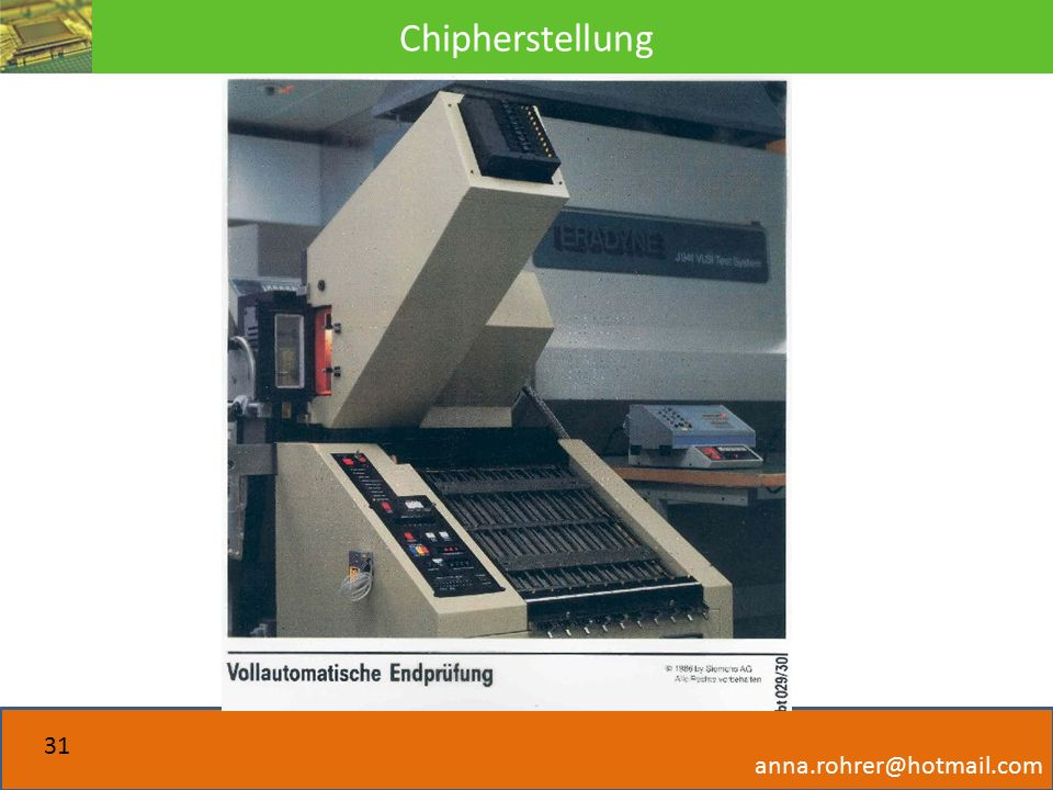 Chipherstellung anna.rohrer@hotmail.com 31