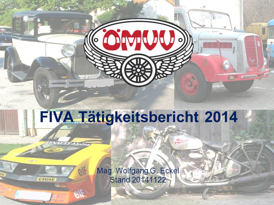 FIVA Tätigkeitsbericht 2014 Mag. Wolfgang G. Eckel Stand 20141122