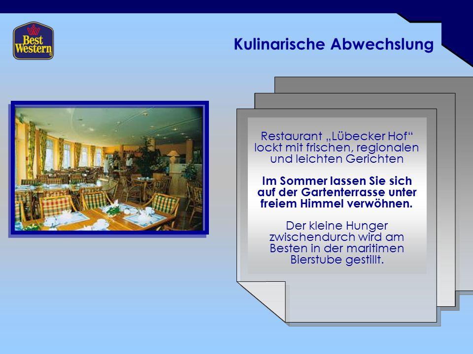 """Kulinarische Abwechslung Restaurant """"Lübecker Hof lockt mit frischen, regionalen und leichten Gerichten Im Sommer lassen Sie sich auf der Gartenterrasse unter freiem Himmel verwöhnen."""