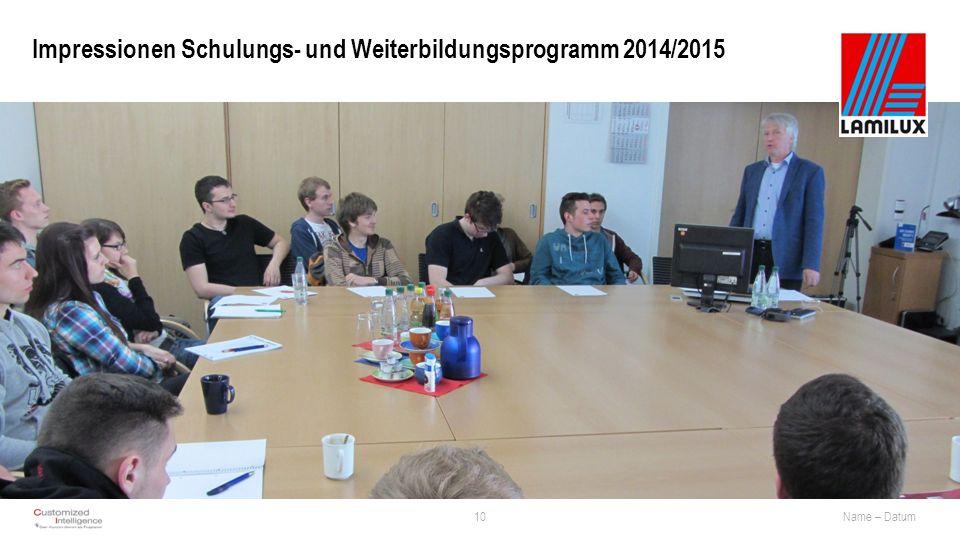 Impressionen Schulungs- und Weiterbildungsprogramm 2014/2015 10Name – Datum