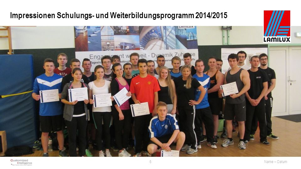 Impressionen Schulungs- und Weiterbildungsprogramm 2014/2015 6Name – Datum