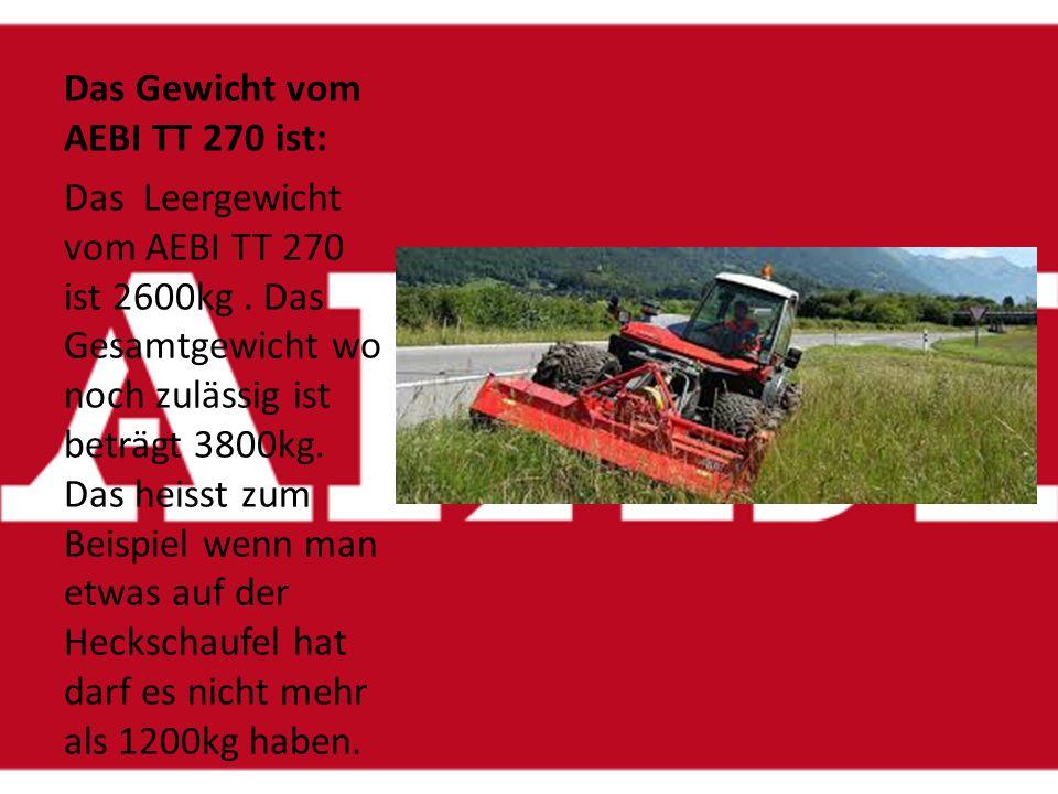Bereifung vom AEBI TT 270 Der AEBI TT270 hat als Räder Terrareifen. Die Masse von den Terrareifen sind Breite 43cm und der Durchmesser ist 87cm. Bei B