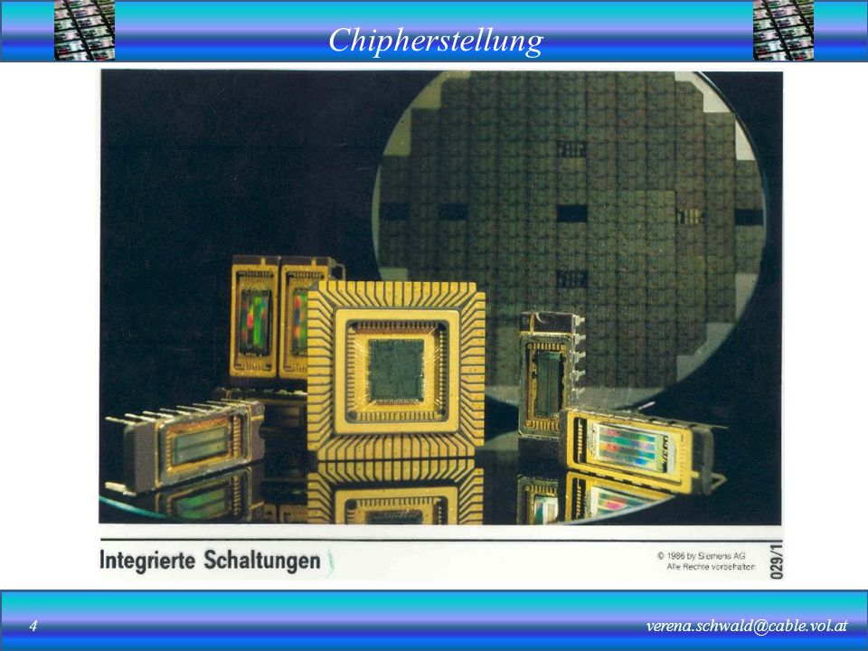 Chipherstellung verena.schwald@cable.vol.at15