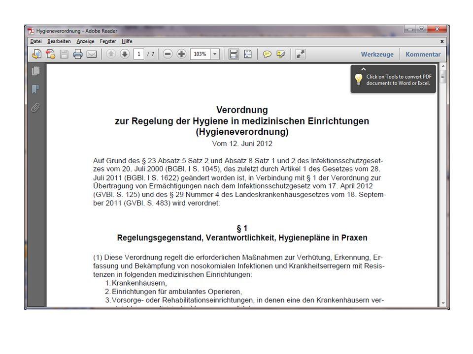 IfSG - Infektionsschutzgesetz Namentliche Meldepflicht von Krankheiten § 6 Meldung innerhalb von 24 Stunden nach Kenntnis erforderlich Meldung von Krankheitserregern § 7 Hygienepläne § 36