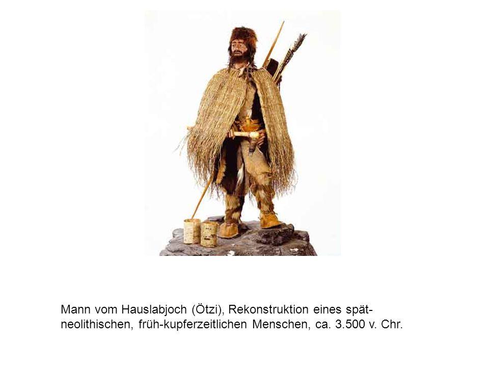 Mann vom Hauslabjoch (Ötzi), Rekonstruktion eines spät- neolithischen, früh-kupferzeitlichen Menschen, ca. 3.500 v. Chr.