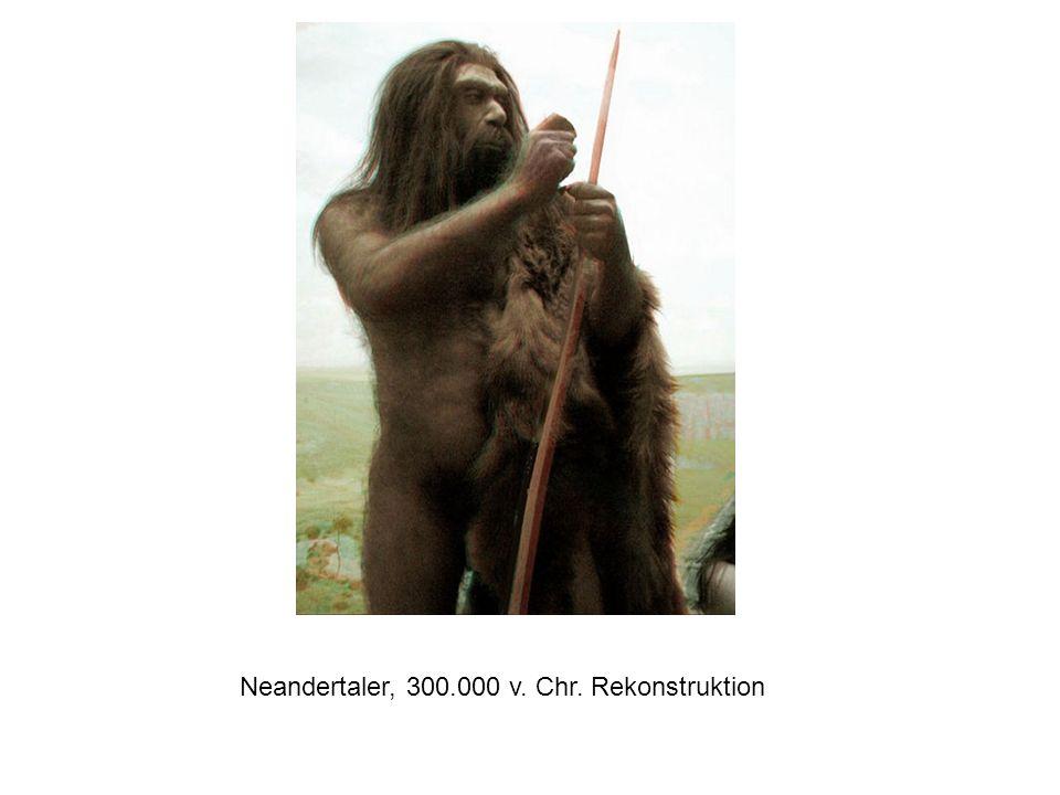 Neandertaler, 300.000 v. Chr. Rekonstruktion