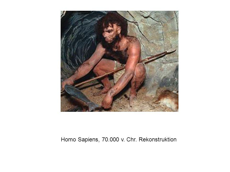 Homo Sapiens, 70.000 v. Chr. Rekonstruktion