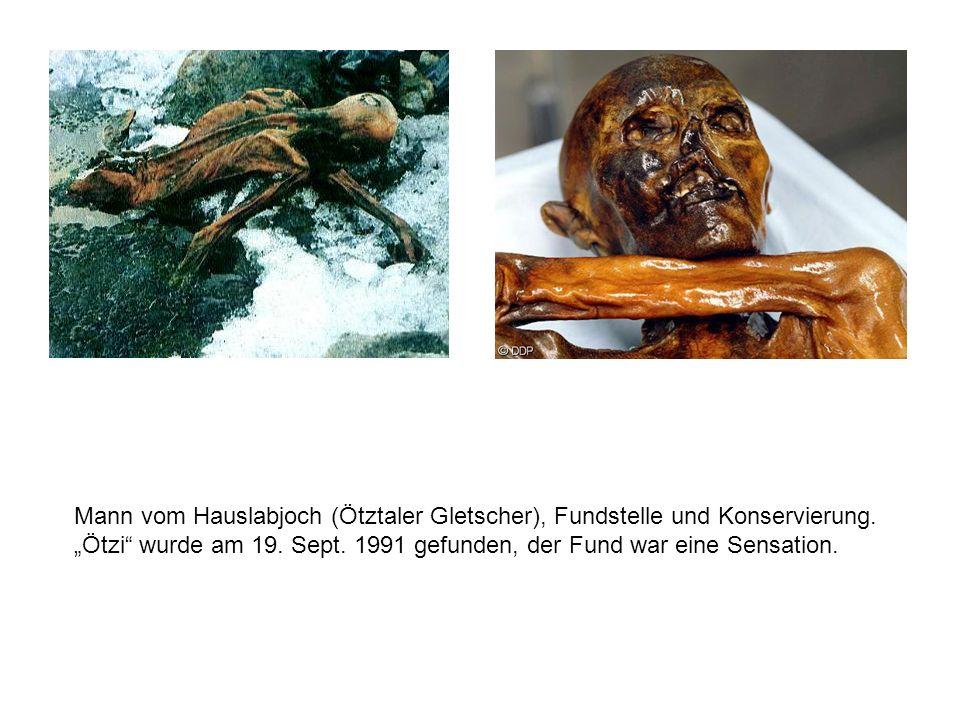 """Mann vom Hauslabjoch (Ötztaler Gletscher), Fundstelle und Konservierung. """"Ötzi"""" wurde am 19. Sept. 1991 gefunden, der Fund war eine Sensation."""
