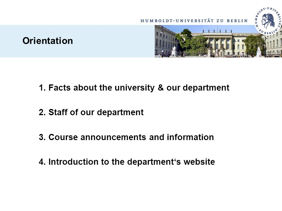 1. Facts about the university & our department 2. Staff of our department 3. Course announcements and information 4. Introduction to the department's