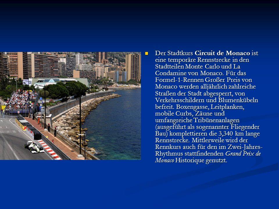 Monaco Das Fürstentum Monaco [mo'nako] ist ein Stadtstaat in Westeuropa.