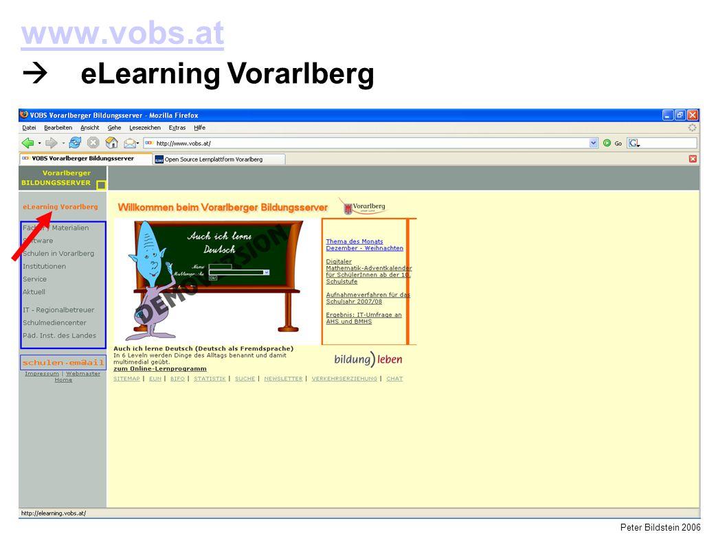 Peter Bildstein 2006 www.vobs.at  eLearning Vorarlberg