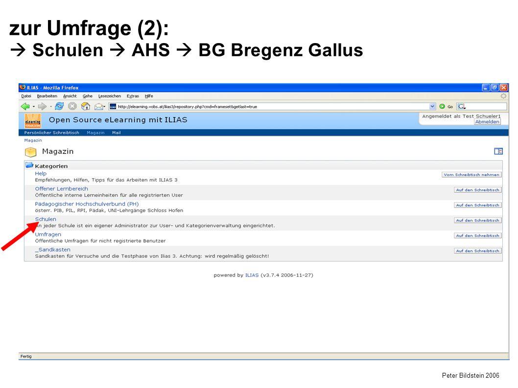 Peter Bildstein 2006 zur Umfrage (2):  Schulen  AHS  BG Bregenz Gallus