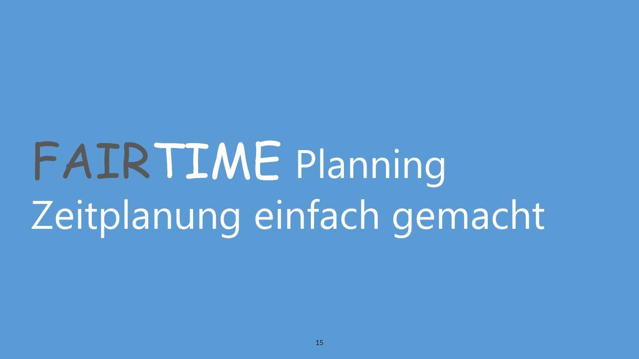 FAIRTIME Planning Zeitplanung einfach gemacht 15