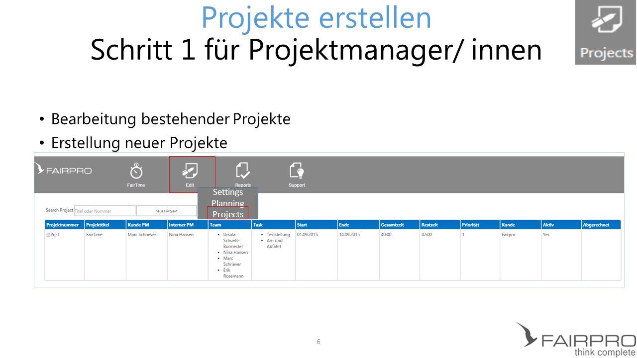A=Neues Projekt erstellen B=Projektübersicht C=Auswahl zu löschender Projekte D=Aktualisierung der Projektdetails Projekte erstellen Schritt 1 für Projektmanager/ innen A B C ; D 7