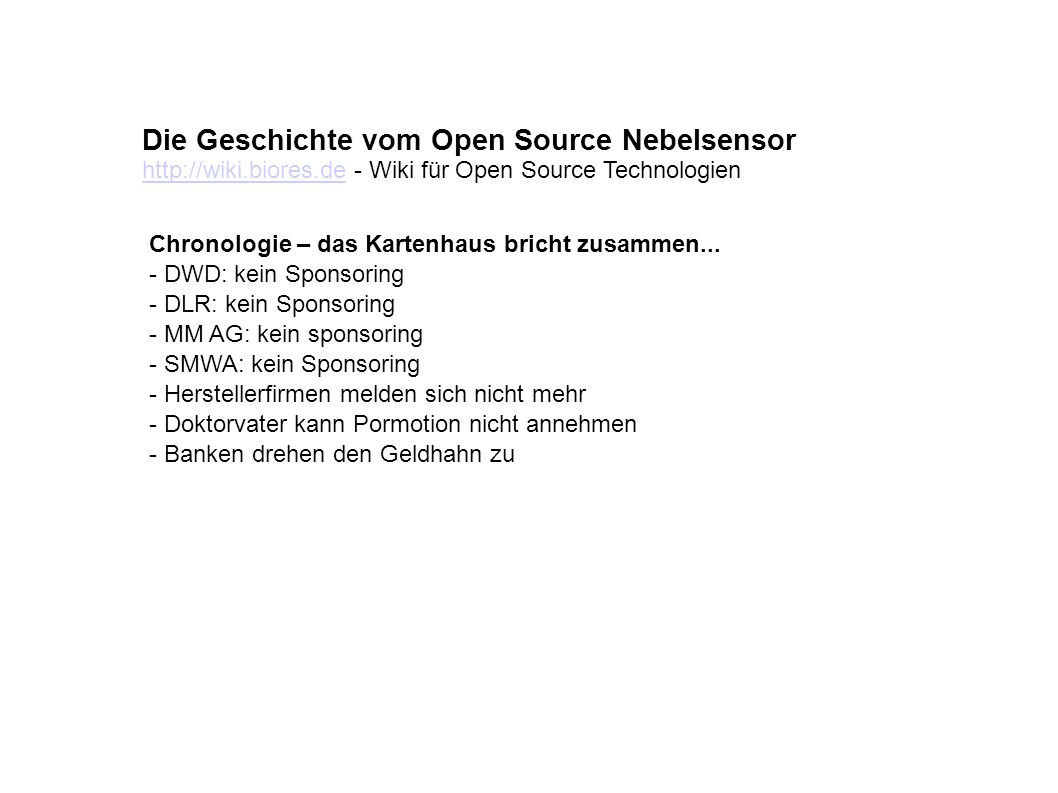Die Geschichte vom Open Source Nebelsensor Chronologie – das Kartenhaus bricht zusammen...