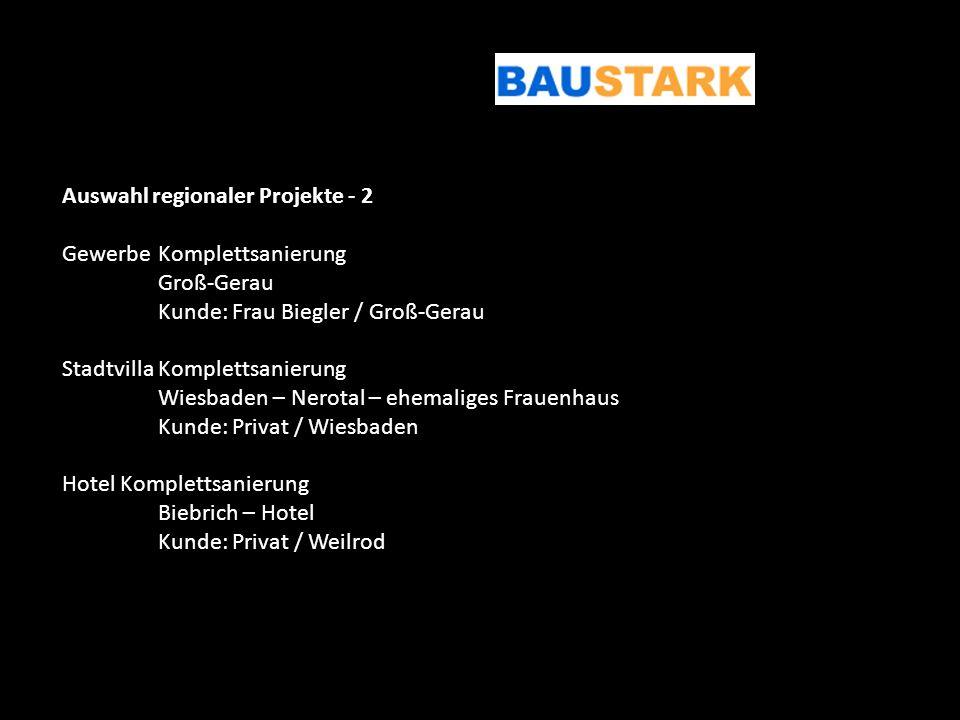 Auswahl regionaler Projekte - 2 GewerbeKomplettsanierung Groß-Gerau Kunde: Frau Biegler / Groß-Gerau StadtvillaKomplettsanierung Wiesbaden – Nerotal –