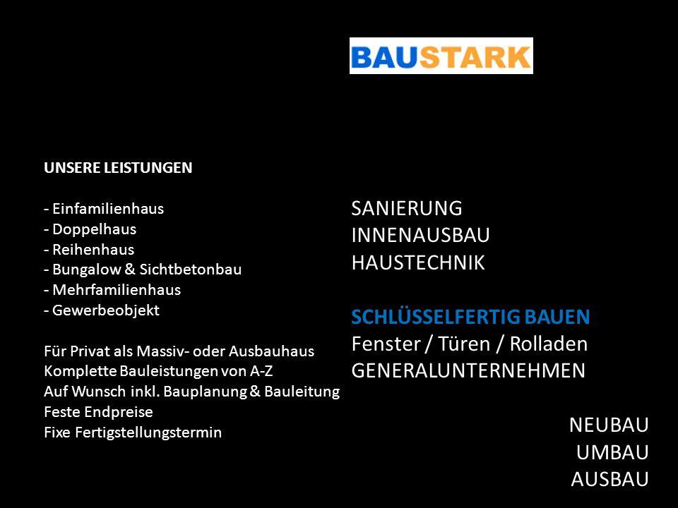 UNSERE LEISTUNGEN - Einfamilienhaus - Doppelhaus - Reihenhaus - Bungalow & Sichtbetonbau - Mehrfamilienhaus - Gewerbeobjekt Für Privat als Massiv- ode