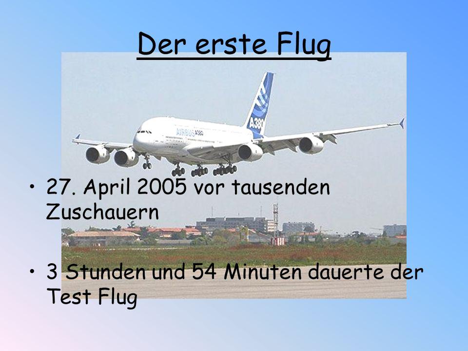  Gewicht: 560 t  Spannweite: 79.8 m  Länge: 73.0 m  Höhe: 24.1 m  Triebwerksdurchmesser: 2,95 m  Maximale Passagierkapazität: 853  Flugreichweite: 12.200 km  Kraftstoffmenge: 324.540 l Technische Daten des Airbus A380-800
