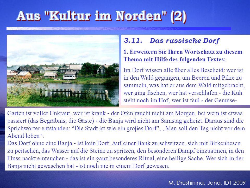 M. Drushinina, Jena, IDT-2009 3.11. Das russische Dorf 1.