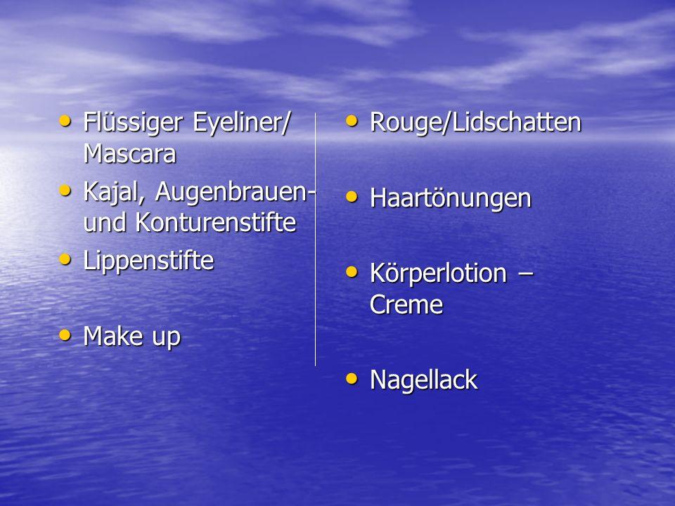 Flüssiger Eyeliner/ Mascara Kajal, Augenbrauen- und Konturenstifte Lippenstifte Make up Rouge/Lidschatten Haartönungen Körperlotion – Creme Nagellack