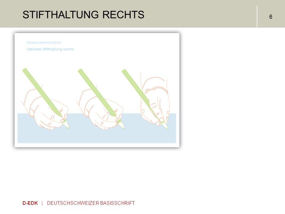 D-EDK | DEUTSCHSCHWEIZER BASISSCHRIFT 6 STIFTHALTUNG RECHTS