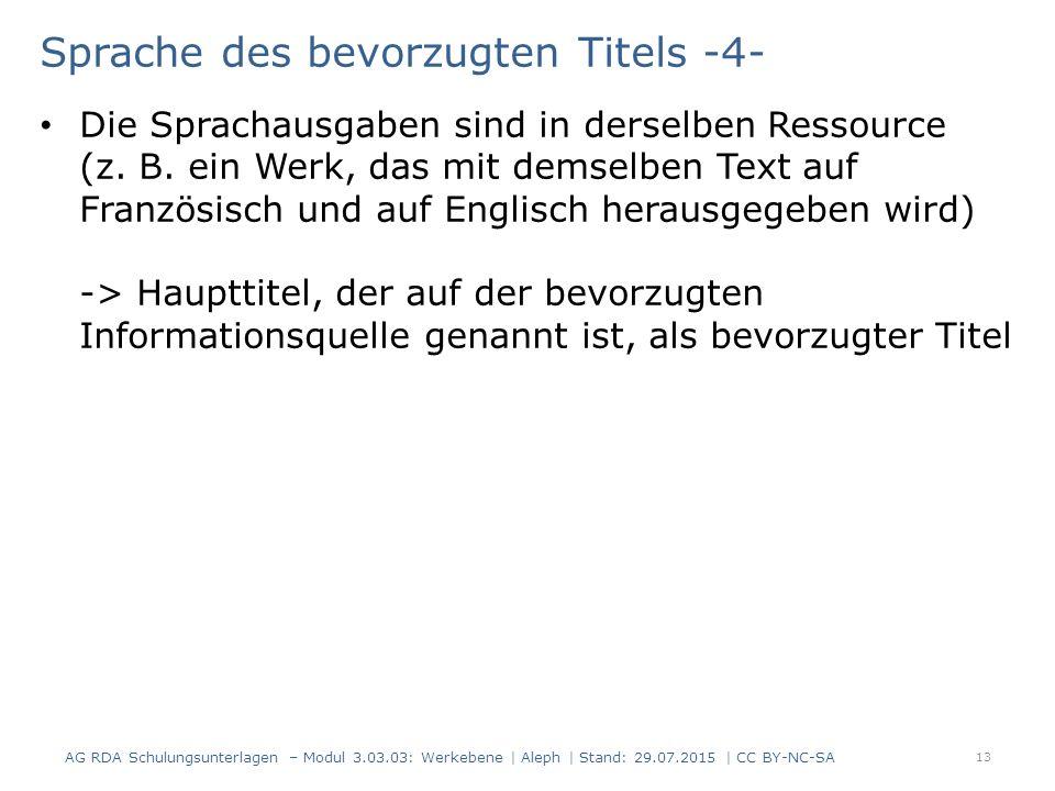 Sprache des bevorzugten Titels -4- Die Sprachausgaben sind in derselben Ressource (z. B. ein Werk, das mit demselben Text auf Französisch und auf Engl
