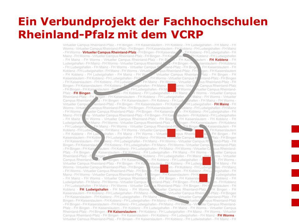 Ein Verbundprojekt der Fachhochschulen Rheinland-Pfalz mit dem VCRP